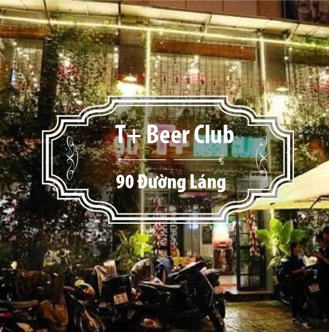 T+ Beer Club - Đường Láng -