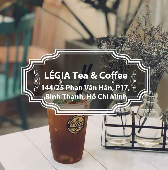 LÉGIA Tea & Coffee - Thơm ngon quên sầu với thức uống nhà làm
