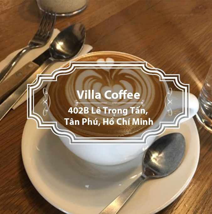 Villa Coffee - Cafe của những đam mê